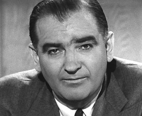 Senator Joe McCarthy, DNC posterboy and Hillbot.
